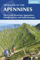 Trekking in the Apennines: The Grande Escursione Appenninica (International Walking)